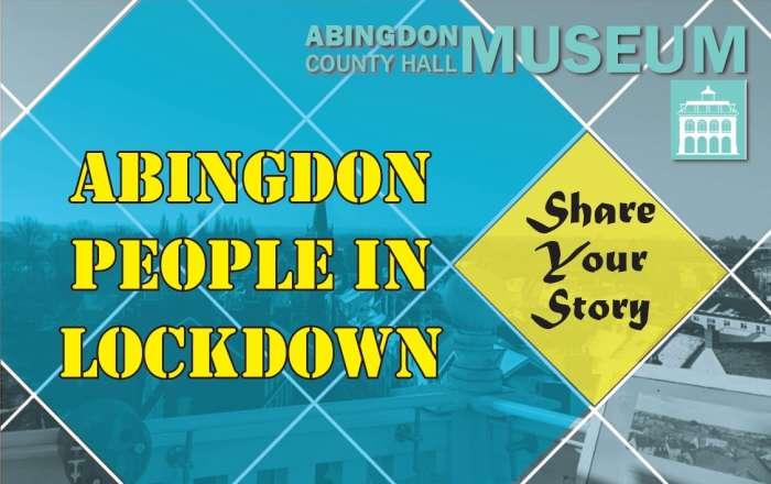 Abingdon People in Lockdown – Abingdon Museum Project